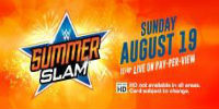 WWE:  August 19th at 6:30 p.m. - $54.99
